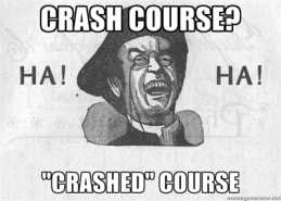 haha crashed course 2013 0324