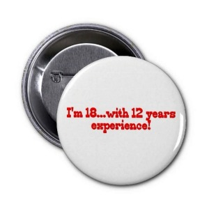 button 18 with 12 years experience zazzledotcom