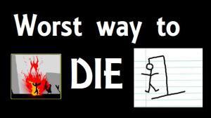 worst way to die 1269639467654
