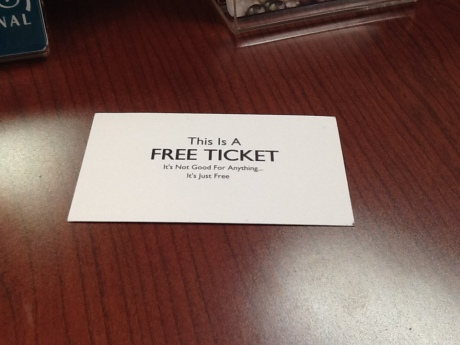 free ticket is free