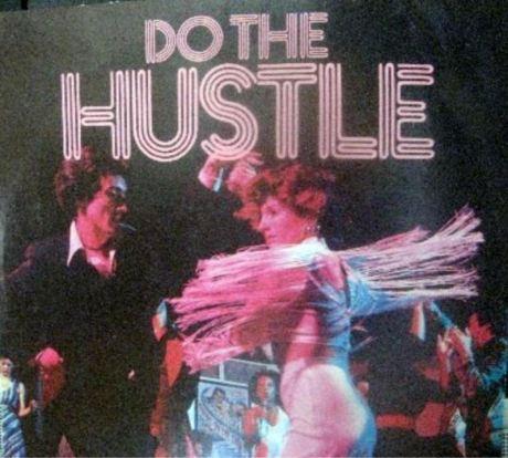 do the hustle