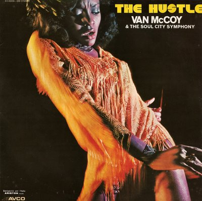 The Hustle by Van McCoy and the Soul City Orchestra