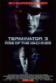 Terminator 3: Rise of the Machines (2003) via Wikipedia