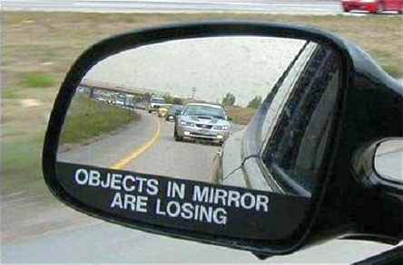 objects in the mirror are losing